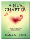 A New Chapter - Dana Mrkich