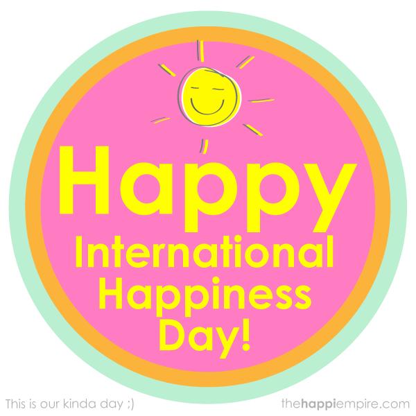 Happi International Happiness Day