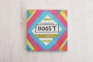 It's time for your BOOST!