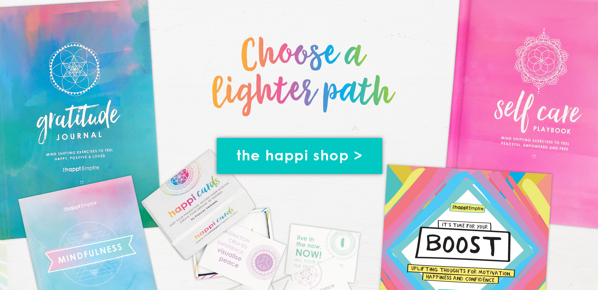 Choose a lighter path - The Happi Empire shop
