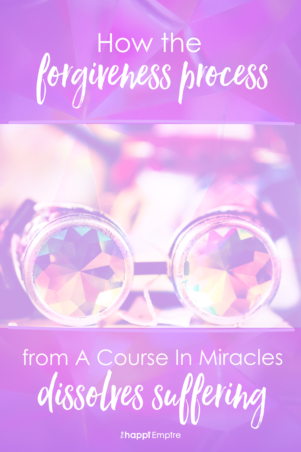 How the forgiveness process from A Course In Miracles dissolves suffering