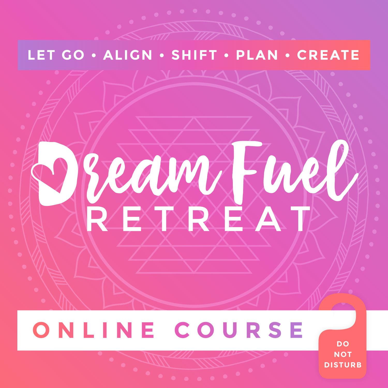 Dream Fuel Retreat Online Course